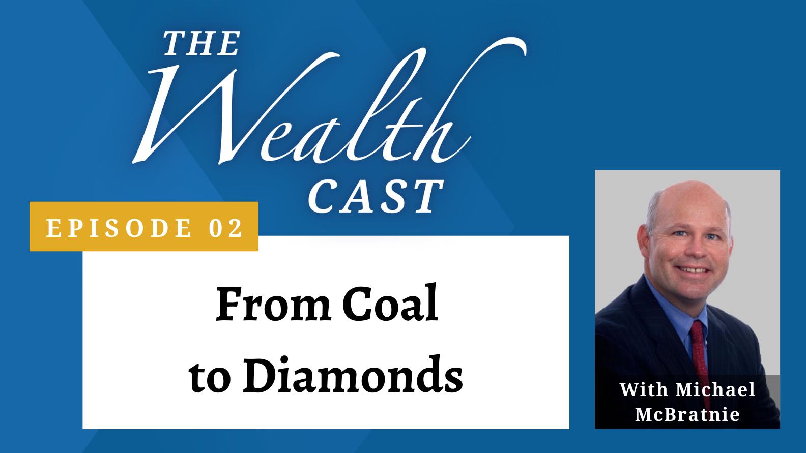The Wealth Cast Ep 02 - Michael McBratnie
