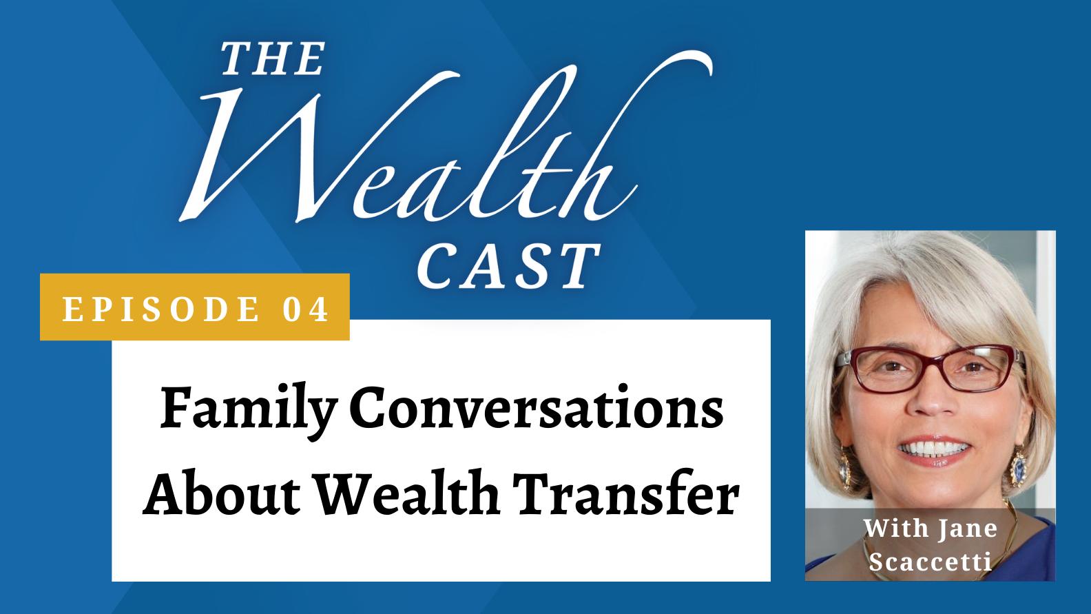 The Wealth Cast - Episode 04 - Jane Scaccetti