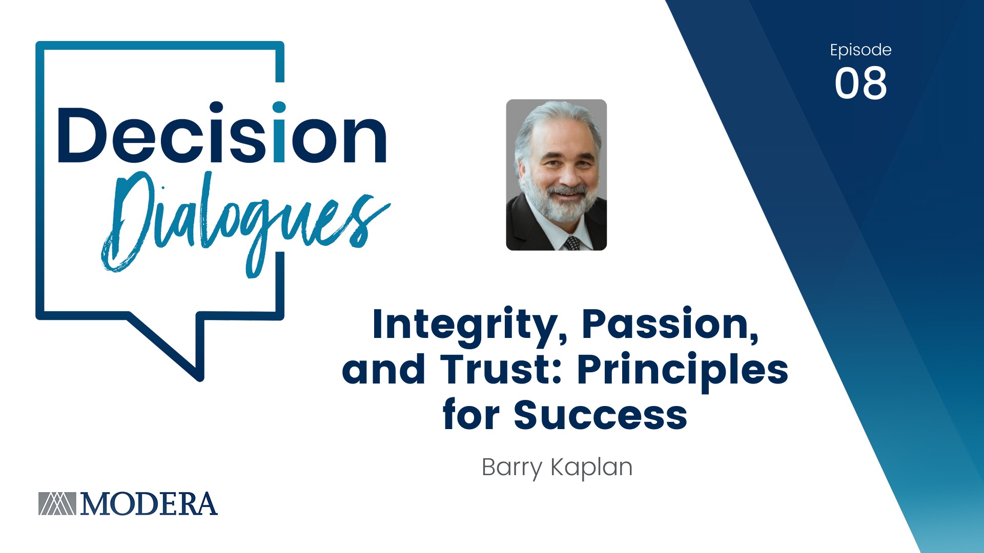 Decision Dialogues Episode 8: Barry Kaplan