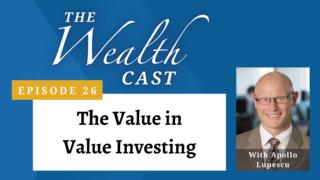 The Wealth Cast Episode 26 - Apollo Lupescu