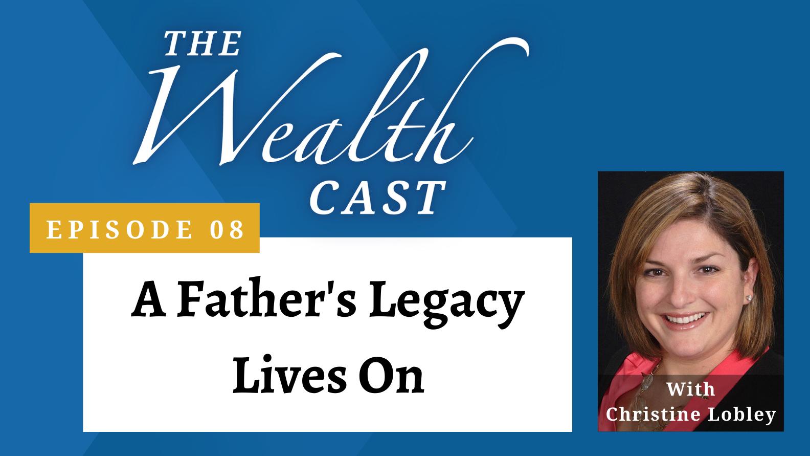 The Wealth Cast - Episode 08 - Christine Lobley