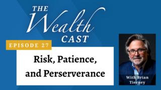 Wealth Cast Episode 27 - Brian Tierney