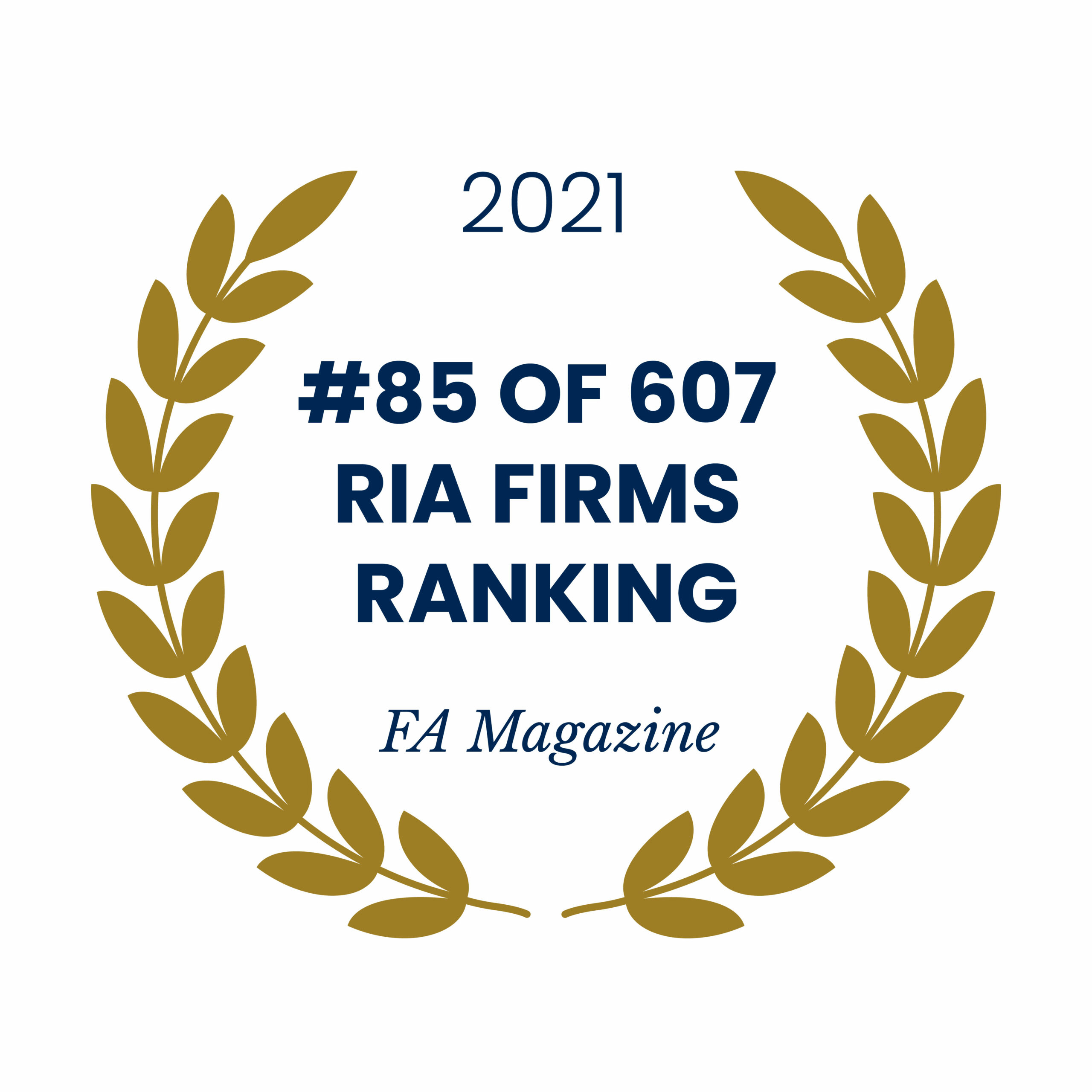 Award emblem for ranking #85 of 607 RIA Firms ranked by FA Magazine