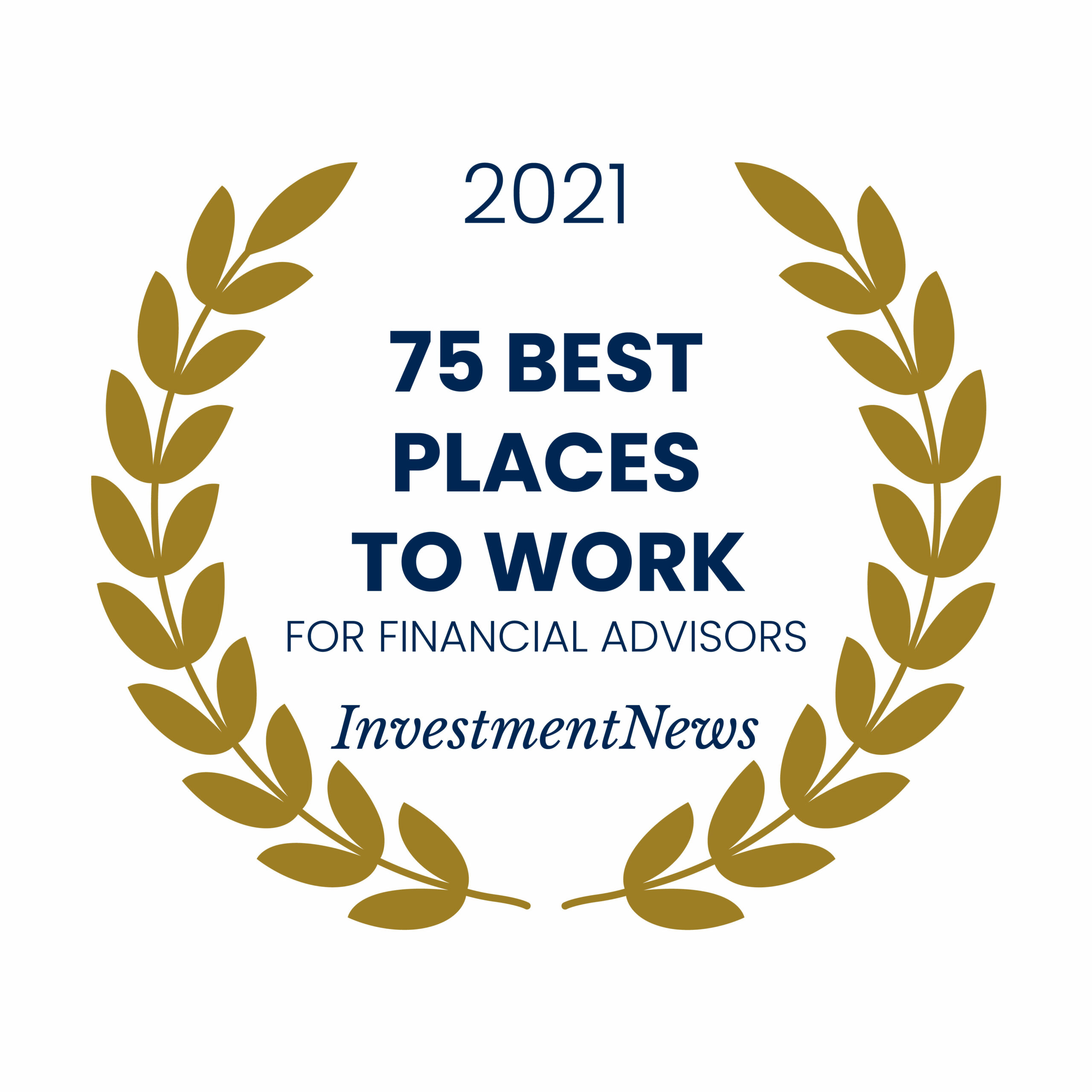 Award Emblem for Investment News 75 Best Places to Work for Financial Advisors