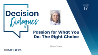 Decision Dialogues Ep 17 - Lisa Cross