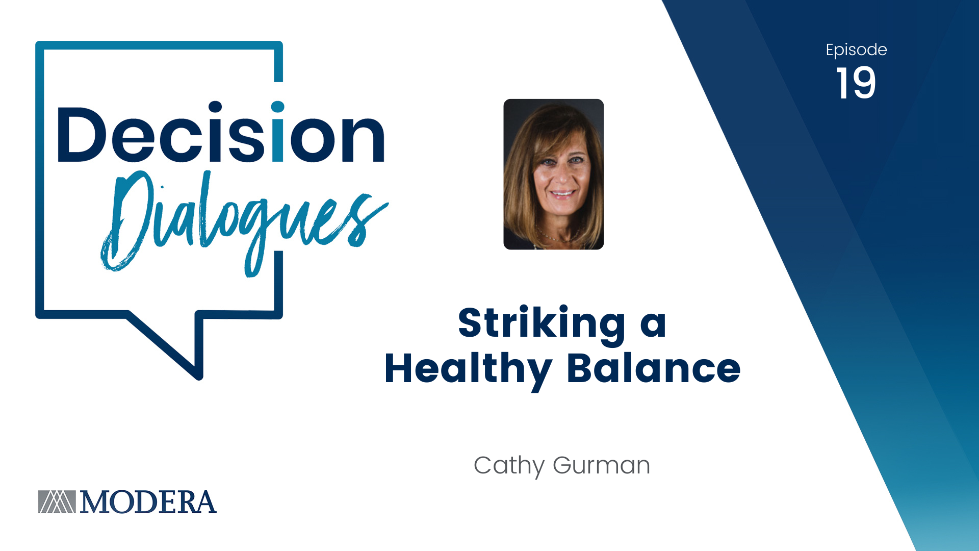 Decision Dialogues Ep 19 - Cathy Gurman