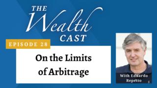 The Wealth Cast Ep 28 - Eduardo Repetto