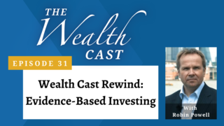 The Wealth Cast Ep 31 - Rewind - Robin Powell