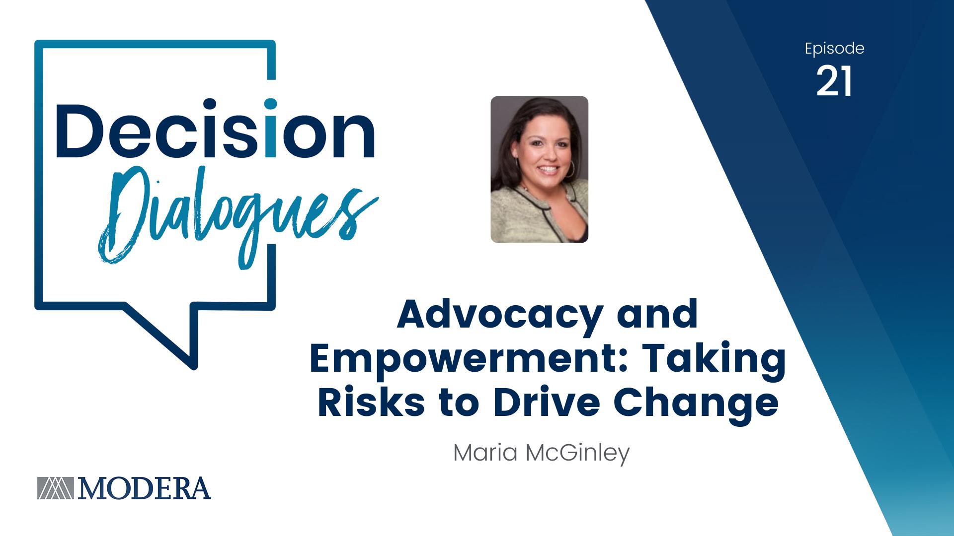 Decision Dialogues Ep 21 - Maria McGinley